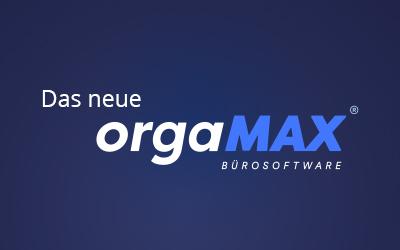 Das neue orgaMAX