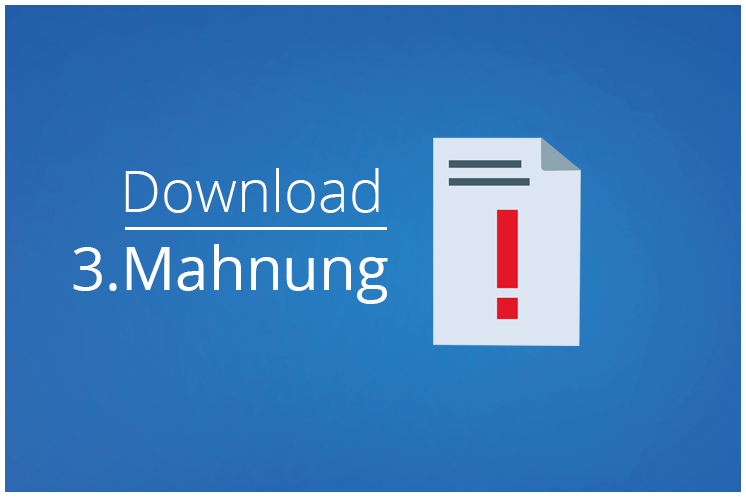 Mahnung schreiben – Vorlage: 3. Mahnung letzte Mahnung zum Download