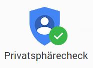 Google Privatsphärecheck