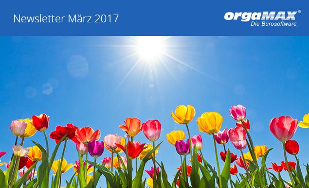 orgaMAX Newsletter März 2017